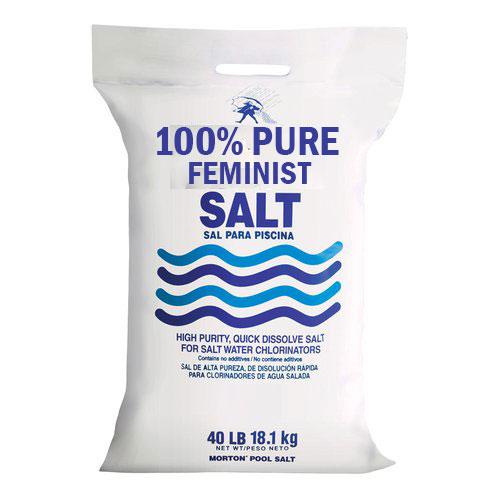 100% pure feminist salt